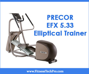 Precor EFX 5.33 Elliptical Trainer